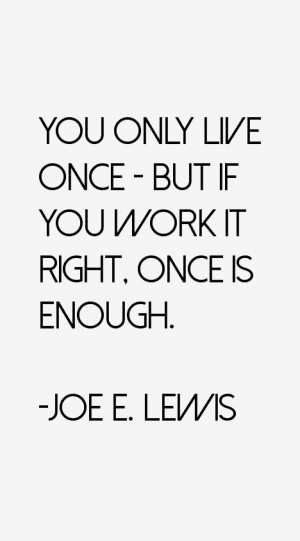 Joe E. Lewis Quotes & Sayings