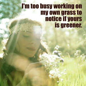 working-on-my-own-grass-life-daily-quotes-sayings-pictures.jpg
