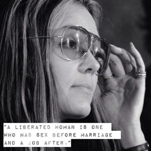 Gloria Steinem's best quotes on feminism, womanhood, sex, and more.