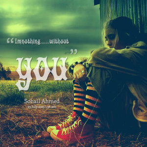 Quotes Picture: i m nothingwithout you