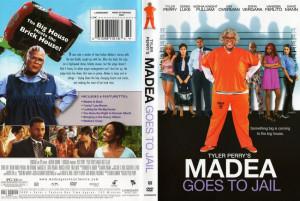 Madea Goes To Jail Madea goes to jail
