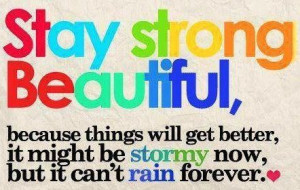 stay strong! You're all amazing! I'm here if you ever need to talk ...