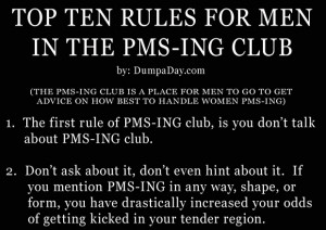 pmsing-club-funny-rules-for-men-when-their-wife-or-girlfriend-is-on ...