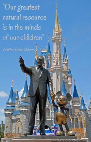 Destination Disney ~ Quoting Walt Disney