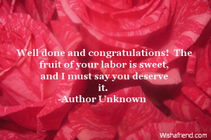 Well done and congratulations! The fruit of your labor is sweet, and I ...