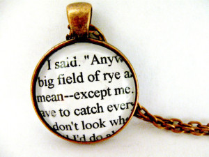 The Catcher In The Rye Quotes Book Page Necklace I Have To Catch ...