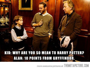Funny photos funny Alan Rickman Snape quote Harry Potter