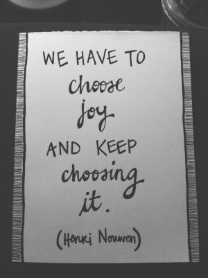 joy - Henri Nouwen.Quotes Poetry, Yeah What, Christian Quotes, Quotes ...