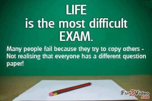 Best Life Quote Picture To Say Life is like exam, Many people fail ...