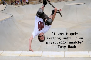 Related to Skateboarding Quotes - BrainyQuote - Inspirational and
