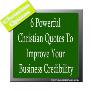 powerful christian quotes to improve your business credibility