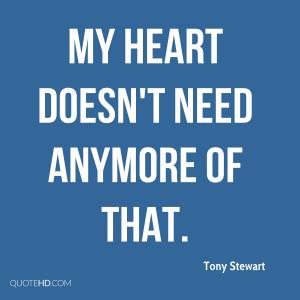 Tony Stewart Quotes