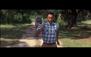 Run, Forrest, Run!' ~Forrest Gump.