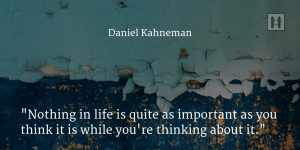 Daniel Kahneman quote