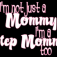 mommy quotes photo: step mommy stepmommy.png