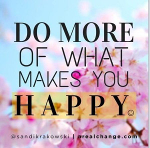 What makes you happy?? #quotes #inspiration #joy
