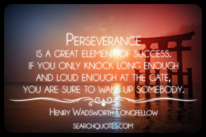 perseverance is a great inspirational quotes motivational quotes ...