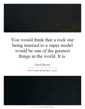 Quotes On Being a Rock Star