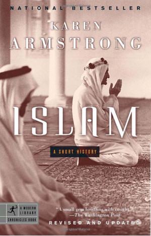 Islam - A Short History by Karen Armstrong