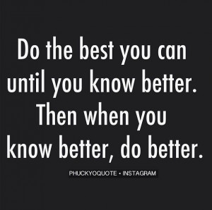 Do the best...