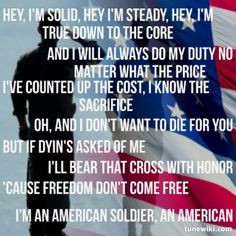 American Soldier ~ Toby Keith.....this is one of my all time favorite ...