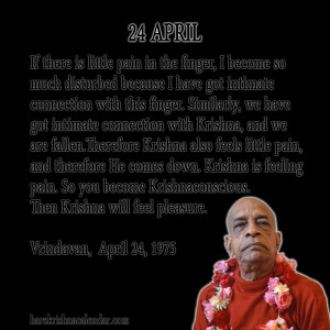 ... quotes of Srila Prabhupada, which he spock in the month of April