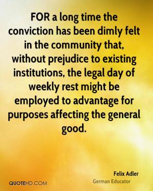Felix Adler Legal Quotes