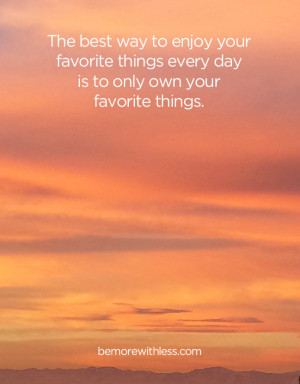 ... How to Enjoy Your Favorite Things Every Day - December 11, 2014 09:05