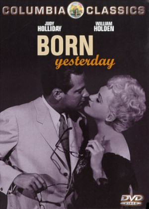 Title : Born Yesterday