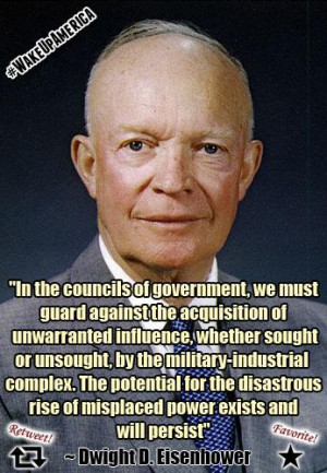 Dwight D. Eisenhower military-industrial complex quote: