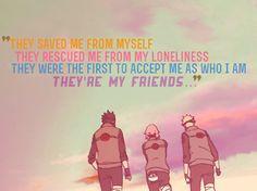 naruto uzumaki friends quote more team 7 naruto quote anime quotes ...