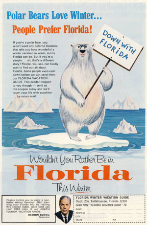 ... heckuvalot like an ad that the state of Florida ran back in 1965