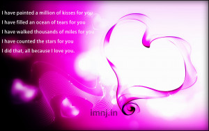 Have Painted a Millions Of Kisses For You ~ Love Quote