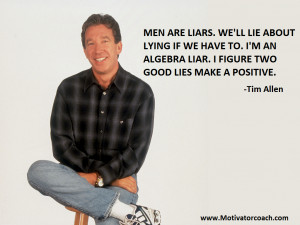 Tim Allen Quotes