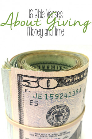 16 Bible Verses About Giving Money and Time