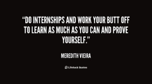 Internships offer you and invaluable insight into the entrepreneurial ...