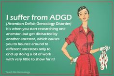 Friday's Funny: ADGD #geneabloggers #genealogy More