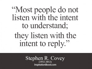 Stephen R. Covey Listen Quotes