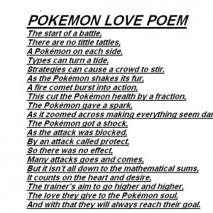 Pokemon love poem,the best about it.