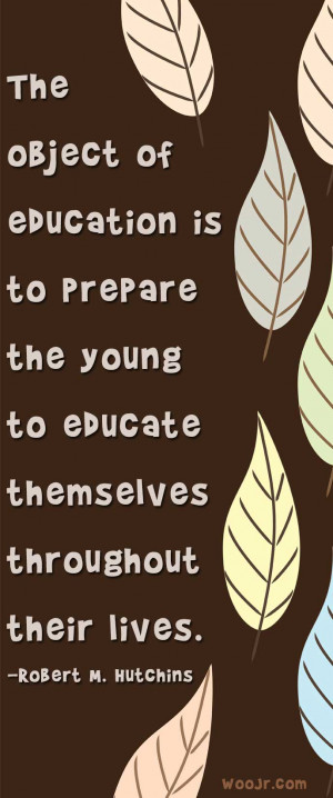The Object of Education Quote Printable Classroom Poster