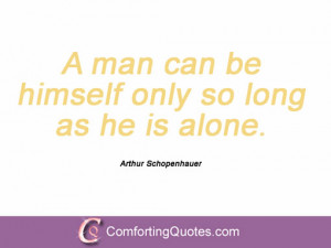 wpid-quotation-by-arthur-schopenhauer-a-man-can-be.jpg