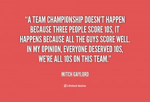 quote-Mitch-Gaylord-a-team-championship-doesnt-happen-because-three ...