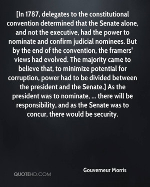 In 1787, delegates to the constitutional convention determined that ...
