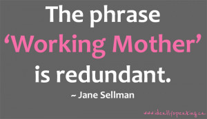 ideallyspeaking.caI am a working mother