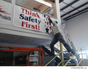 ... safety when you have a job to do. Maybe they should make ladders