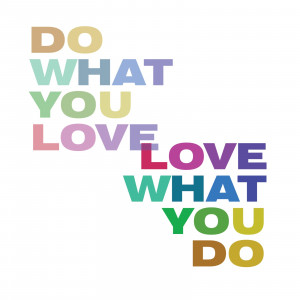 when you spend time doing things you really love you automatically ...