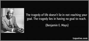 Benjamin E Mays Quotes