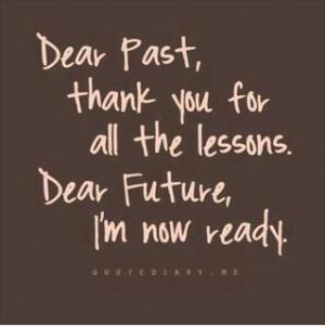 Good-bye Past Hello Future!