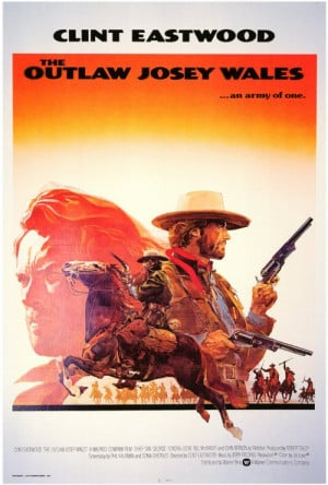 Outlaw Josey Wales Style B 27 x 40 Inches - 69cm x 102cm Reproduction ...