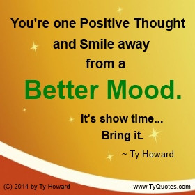 ... on Mood, Quotes on Emotions, Quotes on Better Mood, Quotes on Attitude